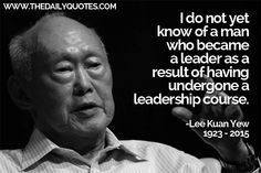 man-who-became-a-leader-lee-kuan-yew-quotes-sayings-pictures