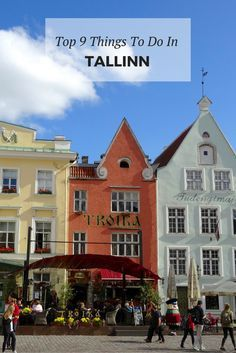 The top 9 things to do in picture-perfect Old Town Tallinn, Estonia - one of the best-preserved medieval cities in Europe and a UNESCO World Heritage Site