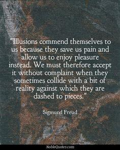 Sigmund Freud Quotes   http://noblequotes.com/