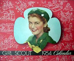 Girl Scouts 1954 calendar-- I remember selling these calendar -- 50 cents if I remember right.