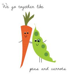 "Melissa! We should get  ""...like peas and carrots"" in fancy script tattooed on us!!"