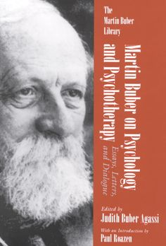 buber buber dialogue essay letter library martin martin psychology psychotherapy Books & other media books - professional & technical history & philosophy martin buber on psychology and psychotherapy: essays, letters and dialogue (martin buber.