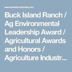 Buck Island Ranch / Ag Environmental Leadership Award / Agricultural Awards and Honors / Agriculture Industry / Marketing and Development / Divisions & Offices / Home - Florida Department of Agriculture & Consumer Services