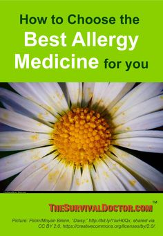 How to choose the best allergy medicine for you.