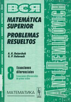 Código: MAT 139 M VOL.8 Título: Matemática superior : Problemas resueltos  Autor: Liashko, Ivan Ivanovich Pie de Imprenta: Moscú Editorial URSS cop.1999 - 2002