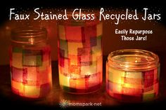 Faux Stained Glass Recycled Jars. Did this with my grandkids, ages 6, 4 and 2. They were not fussy with placement but the jars look cute. I used LED tealights, not real candles. The kids LOVE how they look.