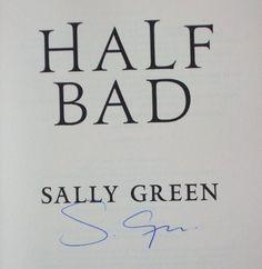 Sally Green's Signature (author of Half Bad; Half Wild)