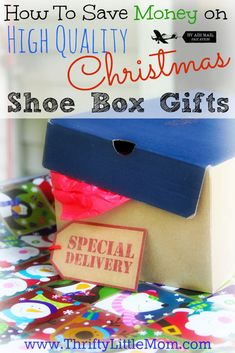 How To Save Money on Christmas Shoe Box Gifts this year!  Fill more boxes with better stuff for less money!
