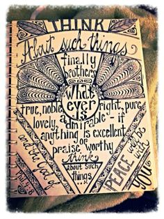 """Art journal #doodle #scripture# hand lettering#""""think on these thing"""""""