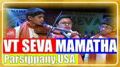 VT SEVA, Parsippany (USA) Fund Raising Event MAMATHA - 2016 to Support B...