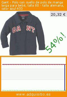 Gant - Polo con cuello de polo de manga larga para bebé, talla 80 - talla alemana, color azul 433 (Ropa). Baja 54%! Precio actual 20,32 €, el precio anterior fue de 43,74 €. https://www.adquisitio.es/gant/polo-cuello-polo-manga-40