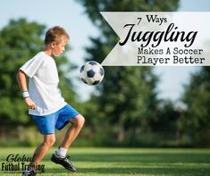Juggling is a big part of the game, especially at the youth level, because the ball is in the air a lot and often the first touch is aerial.