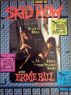 Ernie Ball Strings w/ Skid Row Skid Row, Music Production, Illustrations, Vintage Ads, Old School, Rock, Guitar, Harvest, Locks