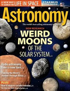 ASTRONOMY MAGAZINE JUNE 2014 WEIRD MOONS OF THE SOLAR SYSTEM Weird moons of the solar system by Dean Regas A Star Wars satellite, a sponge-like celestial body, and a world on fire — these are just some of the oddities you'll find on a tour of planetary moons.  all these magazines have been gently read private collector address label  stock photo great readable issue lowest prices all the time see all my magazine back issues.
