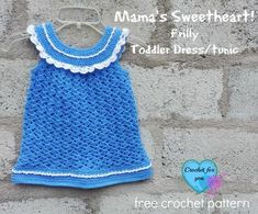 Mama's Sweetheart! Frilly Toddler Dress/Tunic - free crochet pattern