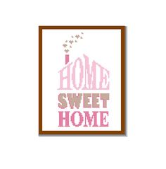Instant Download Cross Stitch Pattern HOME Sweet HOME bright, warm and welcoming Pink brown shades modern wall art cushions Gift