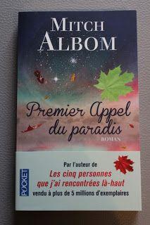 """l'instant des lecteurs: """"Premier appel du Paradis"""" - Mitch ALBOM"""