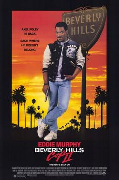 A description of tropes appearing in Beverly Hills Cop II. The first sequel to Beverly Hills Cop, released in Axel Foley (Eddie Murphy) is back, this … 80s Movies, 2 Movie, Love Movie, Great Movies, Indie Movies, Action Movies, Eddie Murphy, Cinema Tv, Cinema Posters