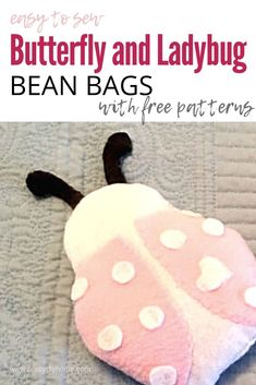 Make some simple butterfly and bug beans bag using the free pattern. Its a fun sewing project for the beginning sewer and a fun butterfly versus bean bag toss game Diy Home Crafts, Cute Crafts, Felt Crafts, Sewing Crafts, Sewing Projects, Diy Projects, Bean Bag Uses, Diy Bean Bag, Small Plastic Bags