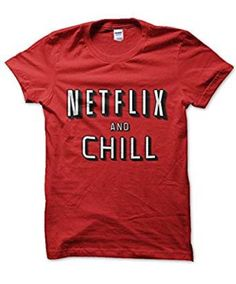 b48b8860e396 Netflix And Chill T-Shirt Medium Red TD088 AA 17  fashion  clothing