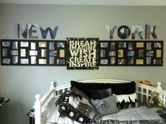 Addy's Broadway style room with a New York theme.  Two large photo frames turned sideways to display photos, canvas sign in-between, and letter stickers of New York over top.