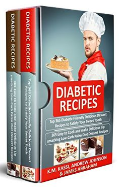Diabetic Recipes: 2 Manuscripts in 1- Top 365 Diabetic-Fr... https://www.amazon.com/dp/B01N5TARDG/ref=cm_sw_r_pi_dp_x_zYANyb9CVT9NV