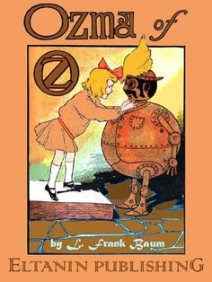 Free Kindle Book For A Limited Time : Ozma of Oz [Illustrated]