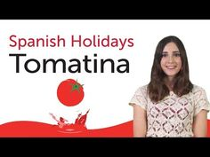 ▶ Learn Spanish Holidays - La Tomatina - subtitles & vocab...awesome