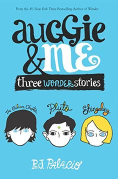 Auggie and Me: Three Wonder Stories by RJ Palacio. Auggie & Me is a new side to the Wonder story: three new chapters from three different characters-- Julian the bully ; Auggie's oldest friend Christopher ; and, classmate Charlotte, his new friend at school. Thought-provoking, surprising, infuriating, heartbreaking and heartwarming, Auggie & Me is a must-read for the thousands of readers who loved Wonder.