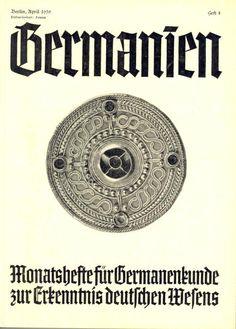 """Heft Nr. 4 April 1939 Monatshefte für Germanenkunde zur Erkenntnis deutschen Wesens, Ahnenerbe-Stiftung Verlag, 1939, Offizielles Organ des Ahnenerbe E.V. Berlin, Vorsitzender des Kuratoriums der Forschungsgemeinschaft """"Das Ahnenerbe"""" Berlin: Reichsführer SS Heinrich Himmler"""