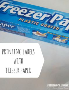 How to use Freezer Paper to Print on Fabric - great method!  Works well. Now I need to actually do it!