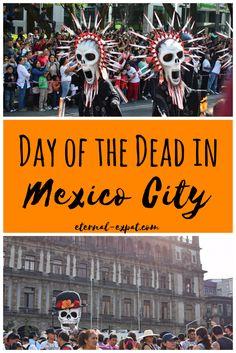 Day of the dead in Mexico City - dia de muertos mexico city