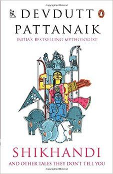 Book Review: Shikhandi by Devdutt Pattanaik  Some mythological tales which were hidden from us, simply for being queer stories and immoral as per society standards. Rating 4.5*/5