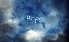 I have very hope that I will be happy.