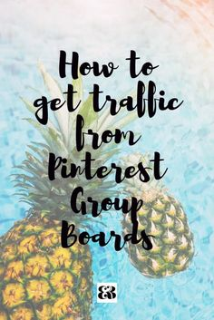 How to get traffic from Pinterest group boards