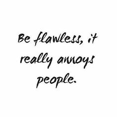 You bet it does. So show that flawless face queens. #makeupquotes #motivation