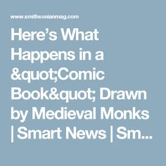 """Here's What Happens in a """"Comic Book"""" Drawn by Medieval Monks            Smart News   Smithsonian"""