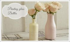 Painting Glass Bottles - White Lace Cottage