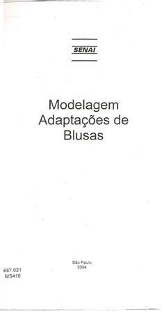 Senai modelagem - adaptação de calças, blusas, mangas, saias, ...