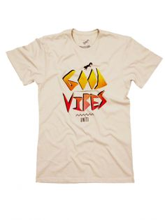 tees , tshirts , good vibes