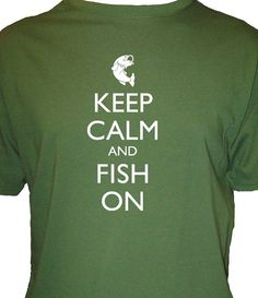 for mike :Fishing Shirt  Keep Calm and Fish on Shirt  by redbrickwall, $28.00