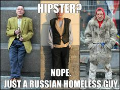 russian-homeless-amp-gt-average-american-tumblr-hipster_o_4105229.jpg (1024×768)