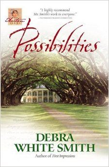 Possibilities (The Austen Series, Book 6) Paperback – August 1, 2006 by Debra White Smith