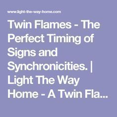 Twin Flames - The Perfect Timing of Signs and Synchronicities. | Light The Way Home - A Twin Flame Blog by Genevieve