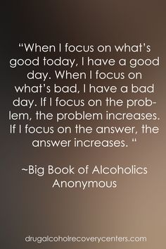 Recovery Quotes:  Good words for the Big Book  Follow: https://www.pinterest.com/DAR_Centers/