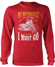 My Motorcycle is Calling and I Must Go