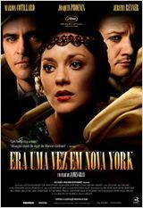 The Immigrant  Filme: Era Uma Vez em Nova York Elenco: Marion Cotillard, Joaquin Phoenix, Jeremy Renner  Lançamento: 11 de setembro de 2014
