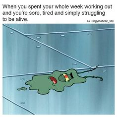 When You Spent Your Whole Week Working Out