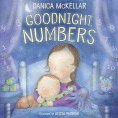 Goodnight, Numbers Toddler Books, Childrens Books, Padron, Danica Mckellar, Counting Books, Math Books, Good Night Moon, Bedtime Stories, Dancing With The Stars