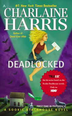 DEADLOCKED: A Sookie Stackhouse Novel by Charlaine Harris -- The #1 New York Times Bestseller, with the original hardcover art.